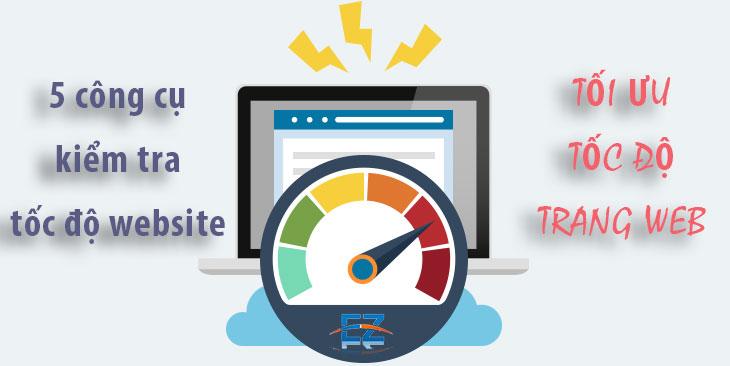 Top 5 công cụ kiểm tra tốc độ website
