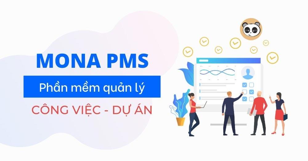 Các tính năng nổi bật của phần mềm quản lý doanh nghiệp Mona PMS
