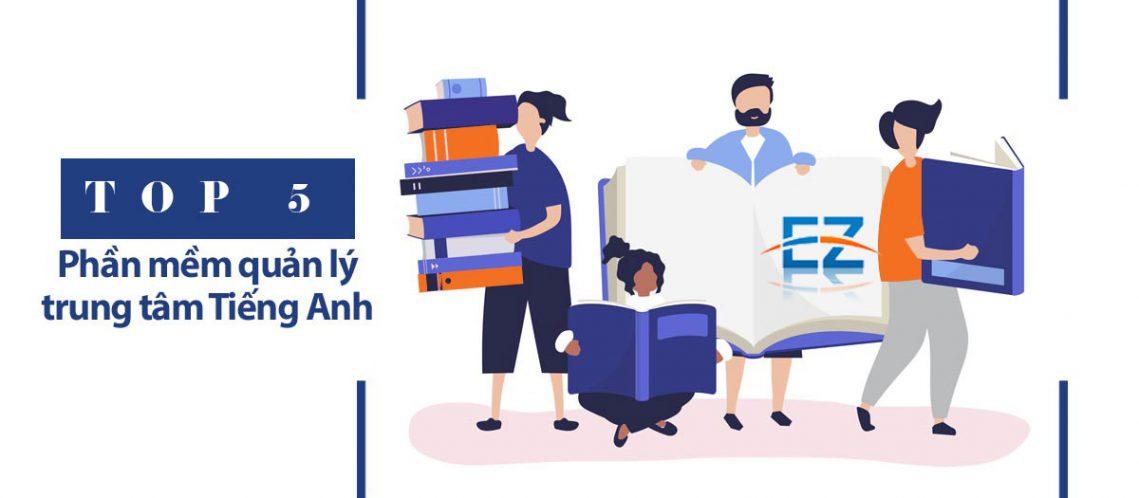 Top 5 phần mềm quản lý trung tâm giáo dục