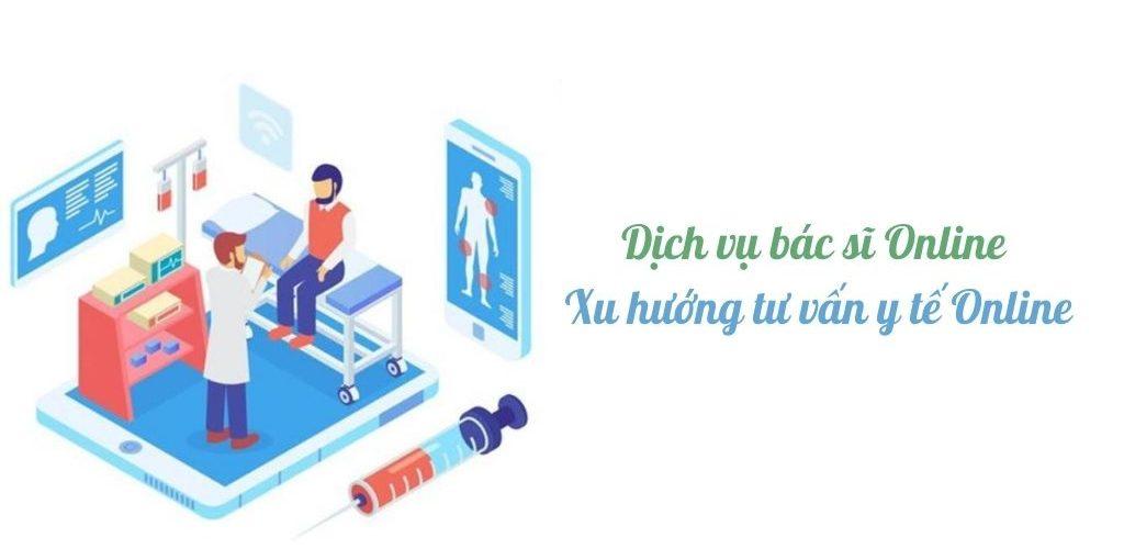 Dịch vụ bác sĩ trực tuyến là gì? Xu hướng chat và tư vấn y tế Online