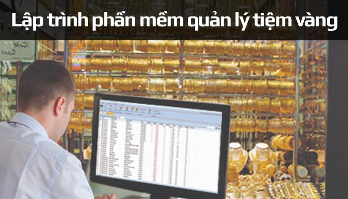 Top 10 Công ty lập trình phần mềm quản lý tiệm vàng uy tín chất lượng