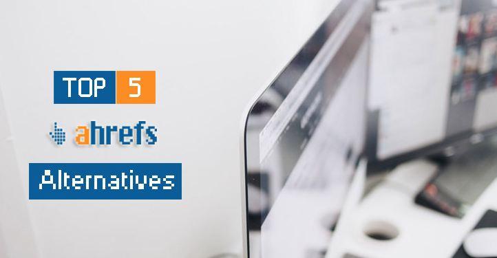 5 công cụ phân tích SEO thay thế Ahrefs và xây dựng backlink tốt nhất