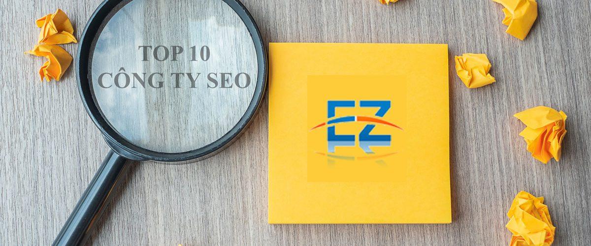 Top 10 công ty SEO giá rẻ và uy tín
